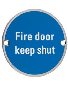 Fire Door Keep Shut SS09SS
