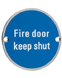 Fire Door Keep Shut SS09SS